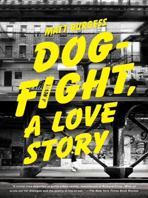 Title details for Dogfight, a Love Story by Matt Burgess - Available