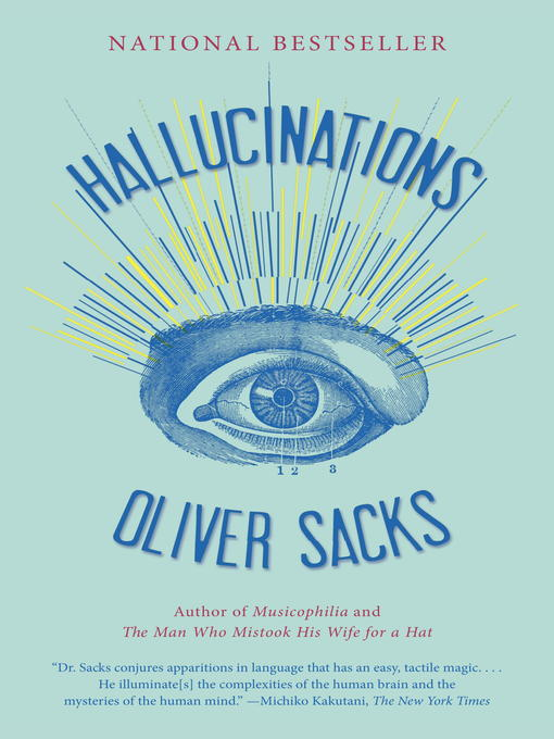 Title details for Hallucinations by Oliver Sacks - Available