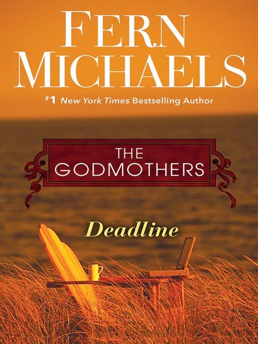 Title details for Deadline by Fern Michaels - Wait list