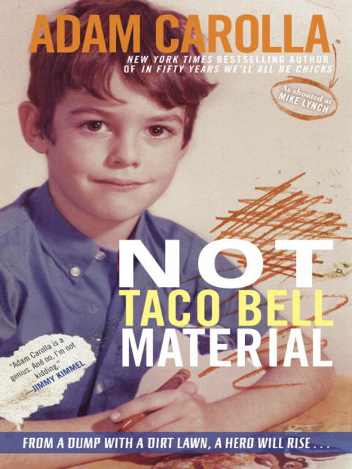 Title details for Not Taco Bell Material by Adam Carolla - Available