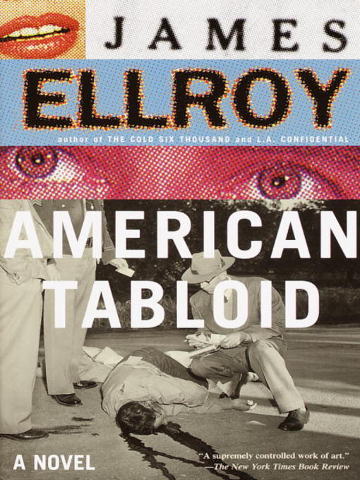 Title details for American Tabloid by James Ellroy - Available