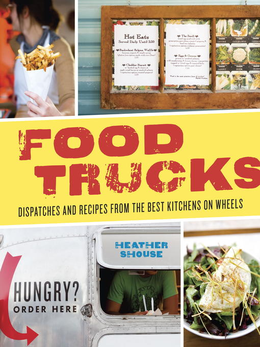 Title details for Food Trucks by Heather Shouse - Available