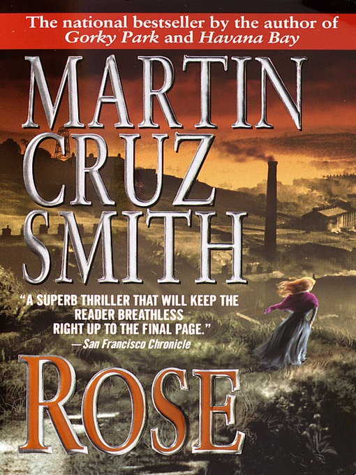 Title details for Rose by Martin Cruz Smith - Available