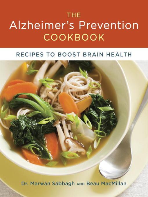 Title details for The Alzheimer's Prevention Cookbook by Dr. Marwan Sabbagh - Wait list