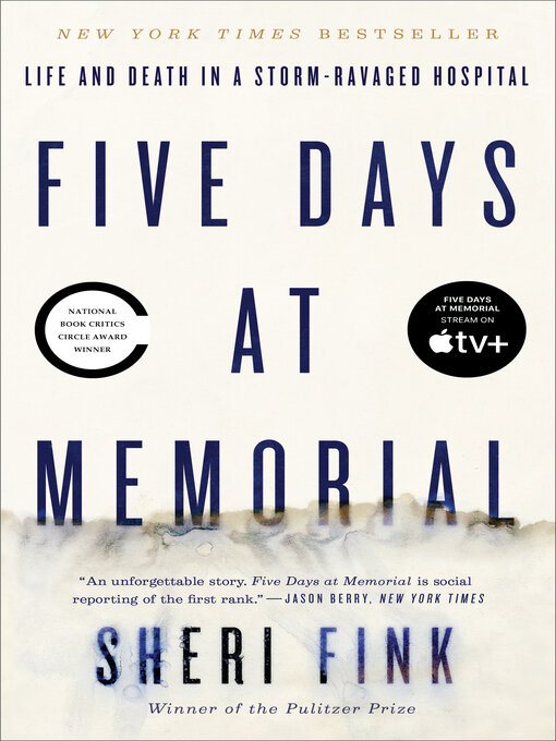 Title details for Five Days at Memorial by Sheri Fink - Available