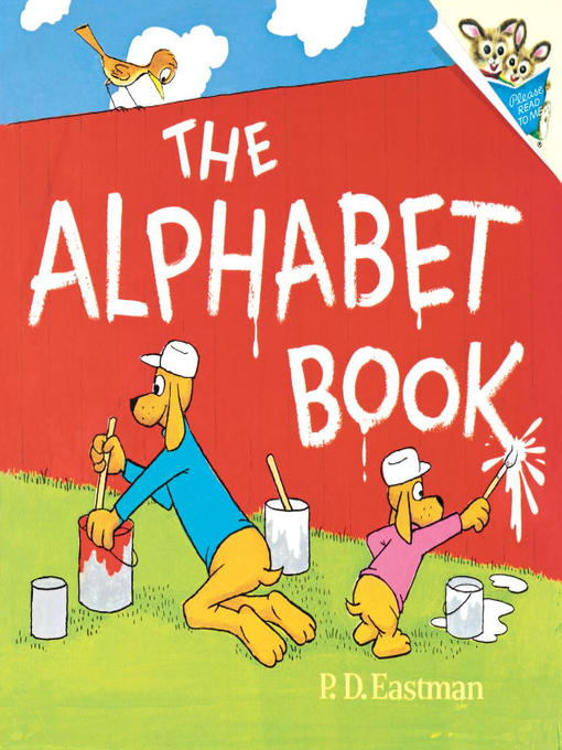 Title details for The Alphabet Book by P.D. Eastman - Available