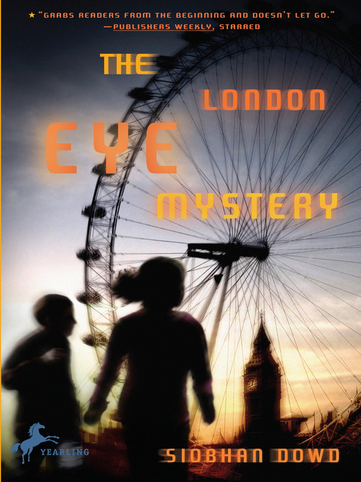 Title details for The London Eye Mystery by Siobhan Dowd - Available
