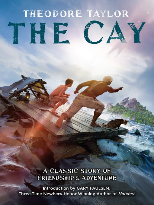 Title details for The Cay by Theodore Taylor - Wait list