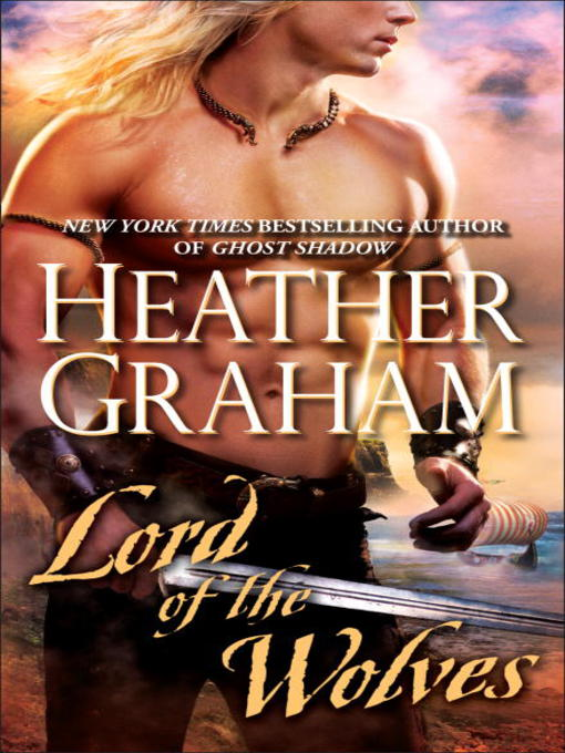 Title details for Lord of the Wolves by Heather Graham - Available