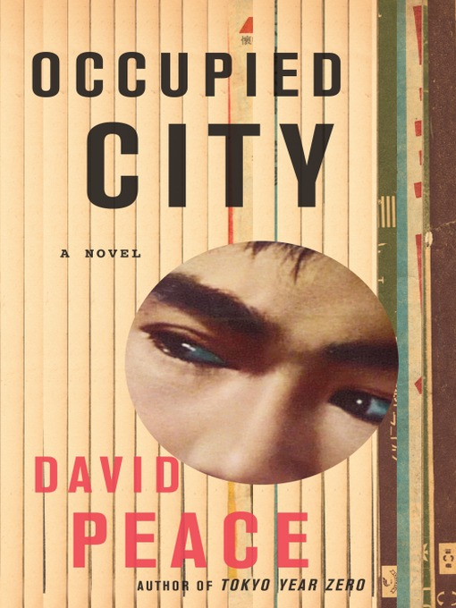 Title details for Occupied City by David Peace - Available