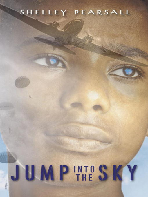 Title details for Jump into the Sky by Shelley Pearsall - Available