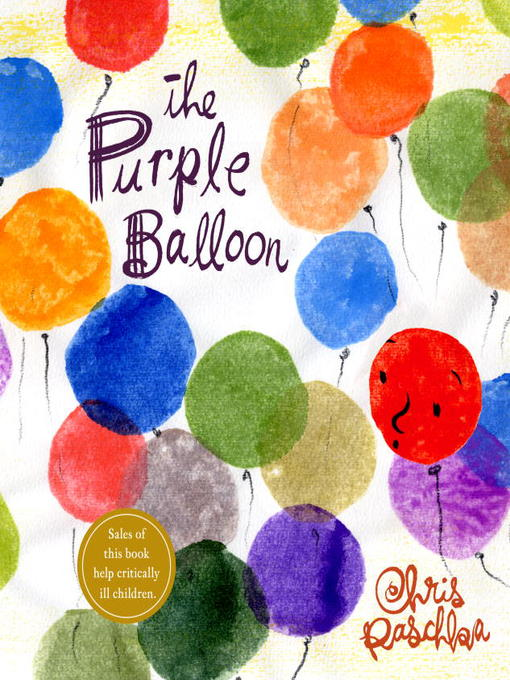 Title details for The Purple Balloon by Chris Raschka - Available