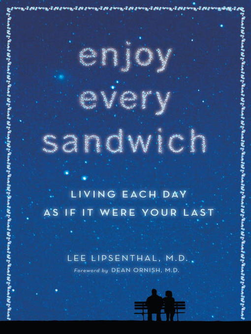Title details for Enjoy Every Sandwich by Lee Lipsenthal - Available
