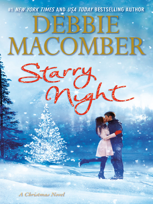 Title details for Starry Night by Debbie Macomber - Available