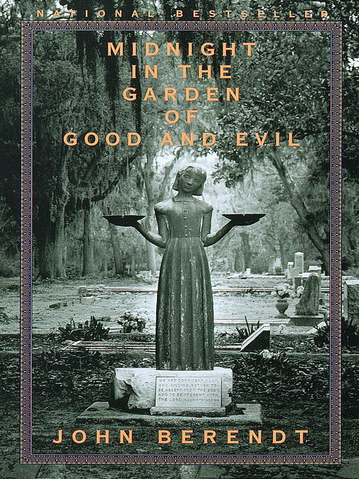Title details for Midnight in the Garden of Good and Evil by John Berendt - Wait list