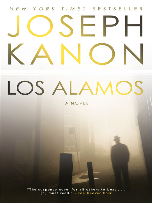 Title details for Los Alamos by Joseph Kanon - Wait list