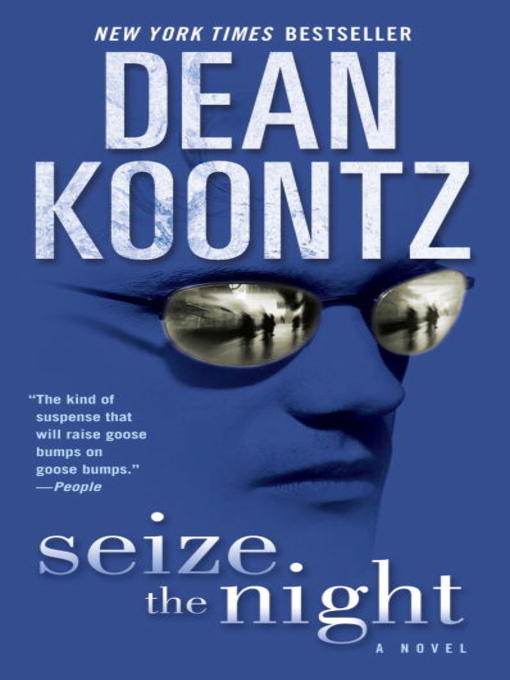 Title details for Seize the Night by Dean Koontz - Available