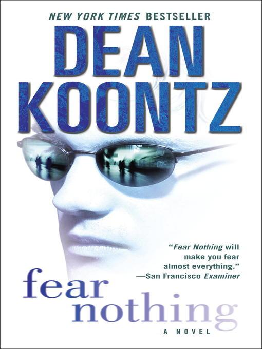 Title details for Fear Nothing by Dean Koontz - Wait list