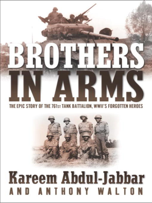 Title details for Brothers In Arms by Kareem Abdul-Jabbar - Available
