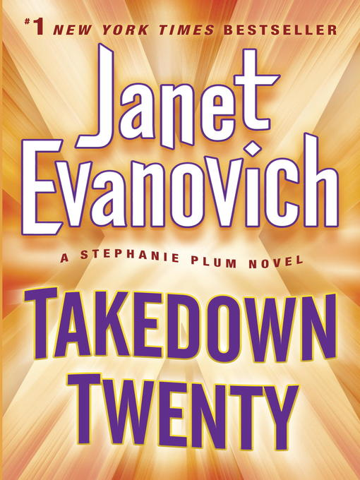 Title details for Takedown Twenty by Janet Evanovich - Available