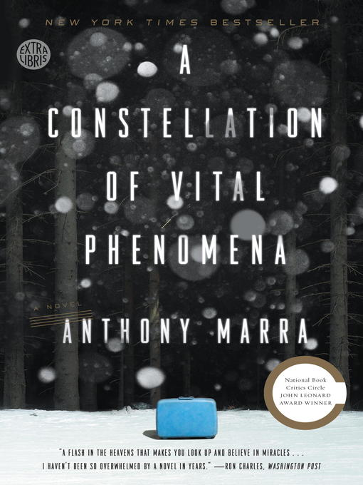 Title details for A Constellation of Vital Phenomena by Anthony Marra - Available