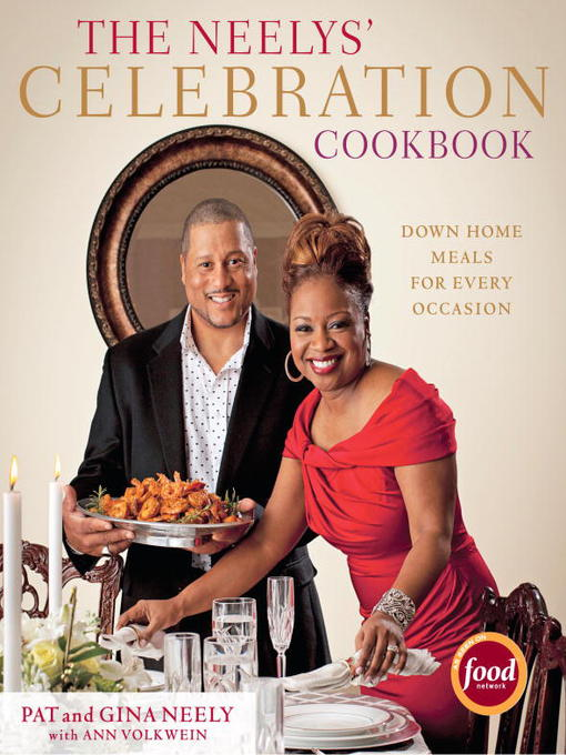 Title details for The Neelys' Celebration Cookbook by Pat Neely - Available