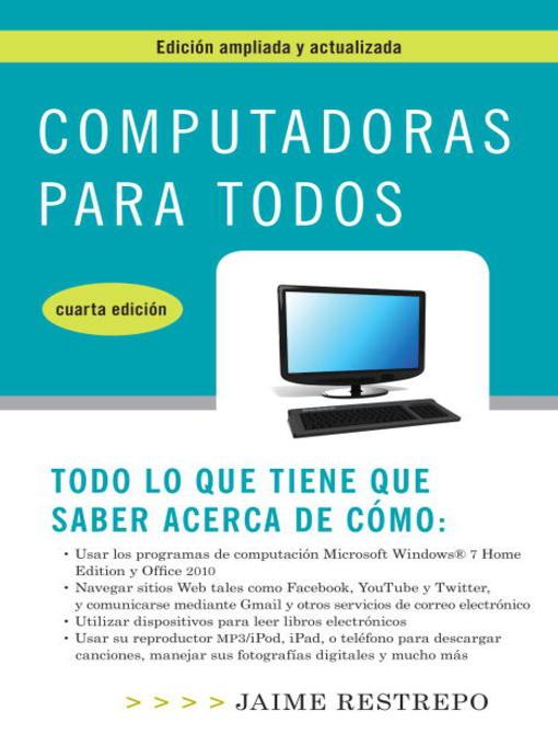Title details for Computadoras para todos, cuarta edicion by Jaime Restrepo - Available