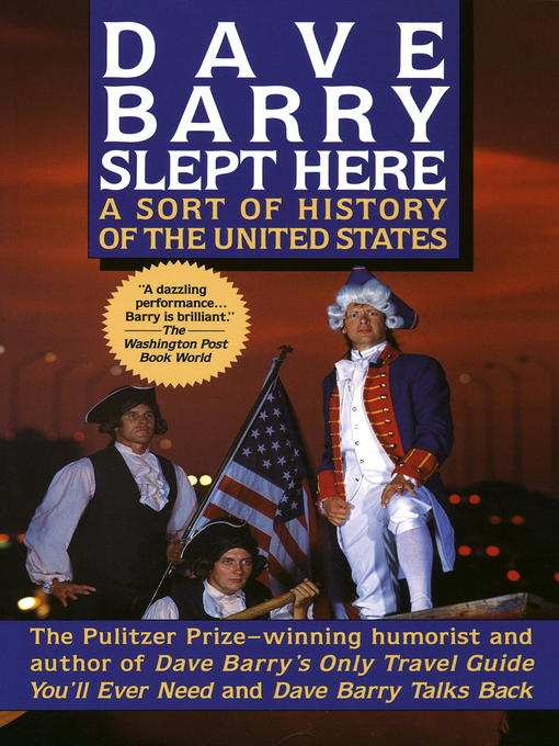 Title details for Dave Barry Slept Here by Dave Barry - Available