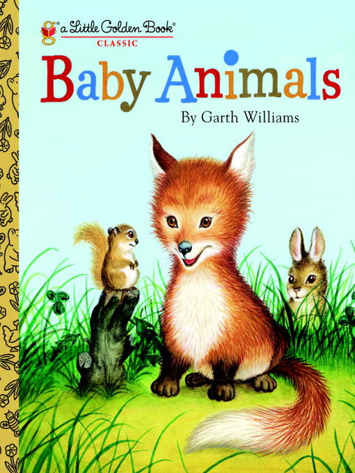 Title details for Baby Animals by Garth Williams - Wait list