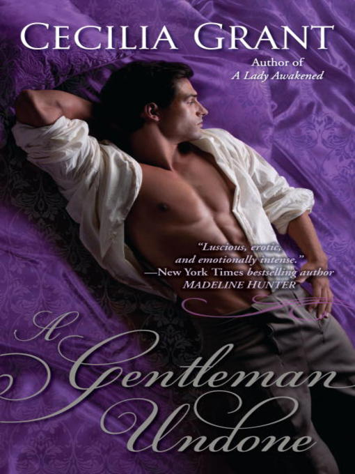 Title details for A Gentleman Undone by Cecilia Grant - Available