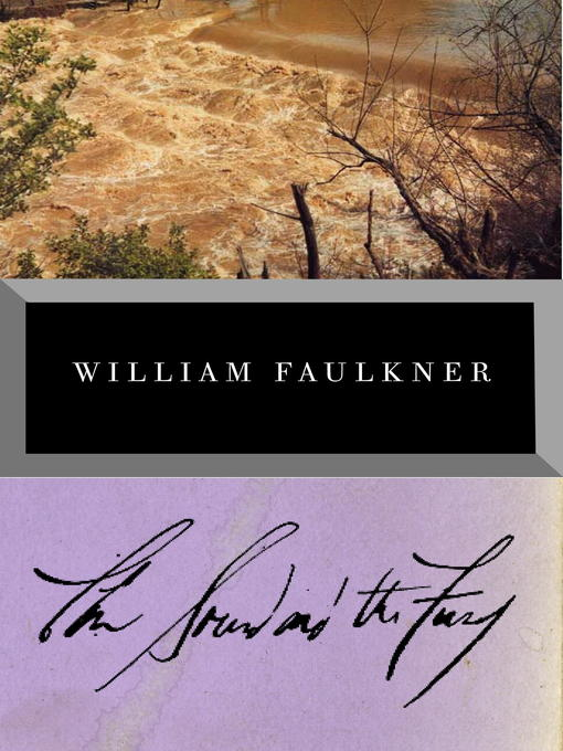Title details for The Sound and the Fury by William Faulkner - Available