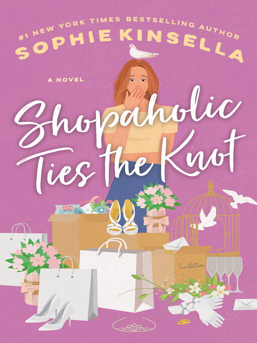 Title details for Shopaholic Ties the Knot by Sophie Kinsella - Available