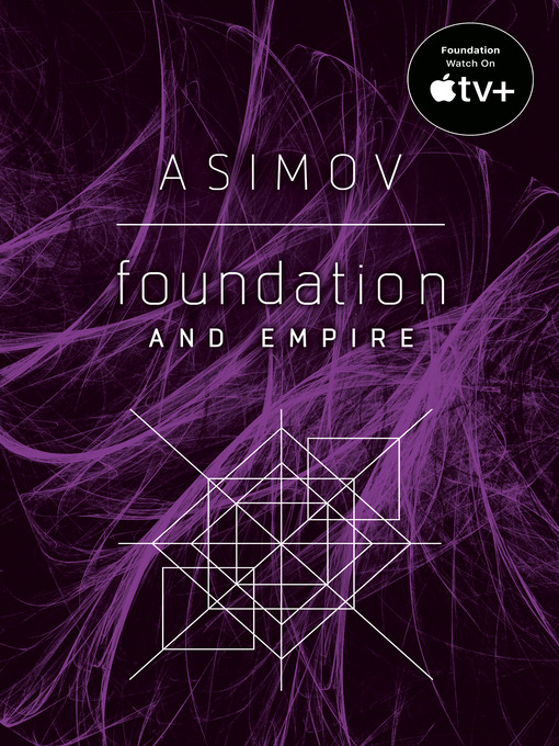 Title details for Foundation and Empire by Isaac Asimov - Wait list
