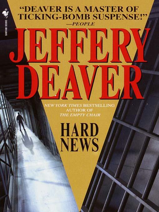 Title details for Hard News by Jeffery Deaver - Wait list