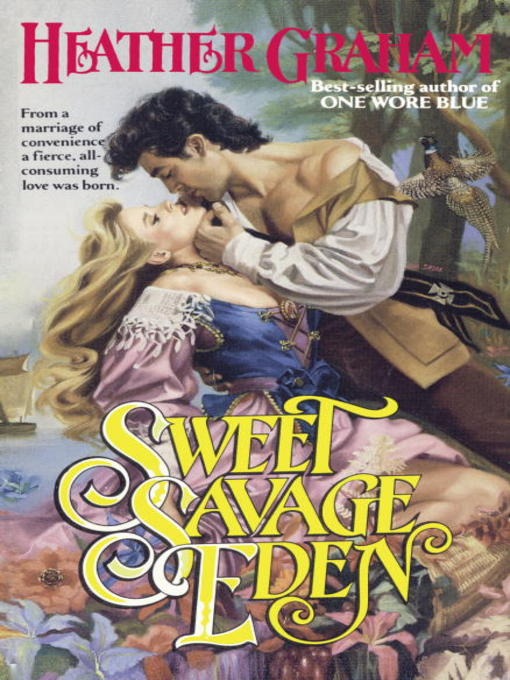 Title details for Sweet Savage Eden by Heather Graham - Available