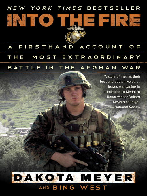 Title details for Into the Fire by Dakota Meyer - Available