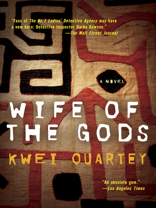 Title details for Wife of the Gods by Kwei Quartey - Wait list