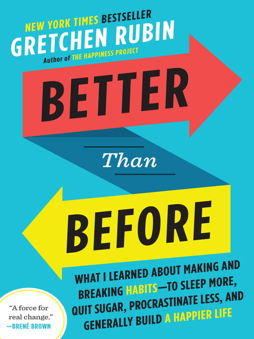Title details for Better Than Before by Gretchen Rubin - Wait list