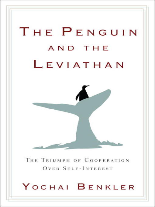Title details for The Penguin and the Leviathan by Yochai Benkler - Available