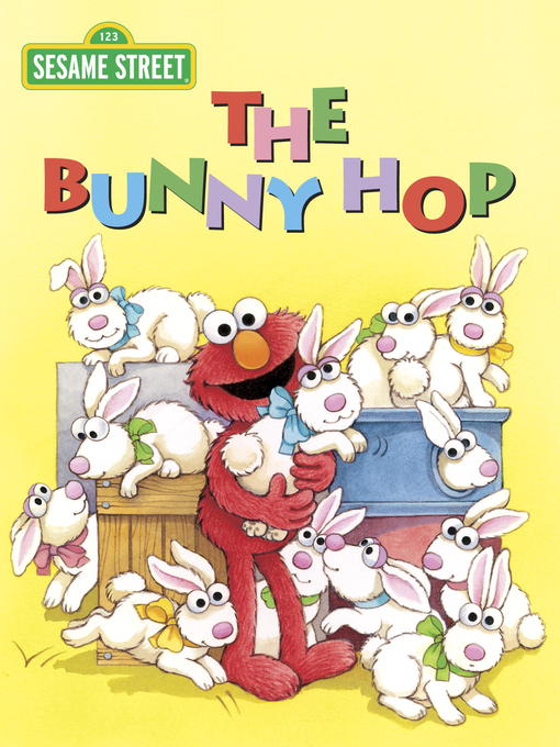 Title details for The Bunny Hop (Sesame Street) by Sarah Albee - Available