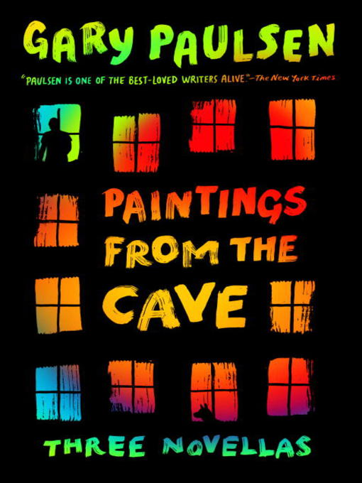 Title details for Paintings from the Cave by Gary Paulsen - Available