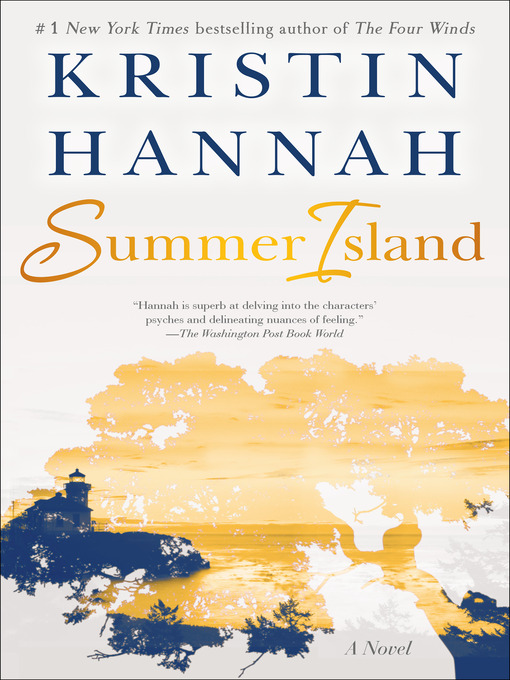 Title details for Summer Island by Kristin Hannah - Wait list