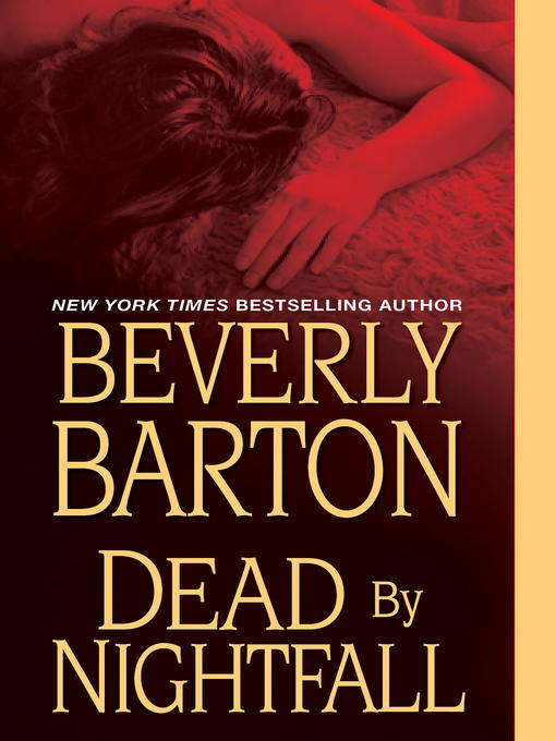 Title details for Dead By Nightfall by Beverly Barton - Available