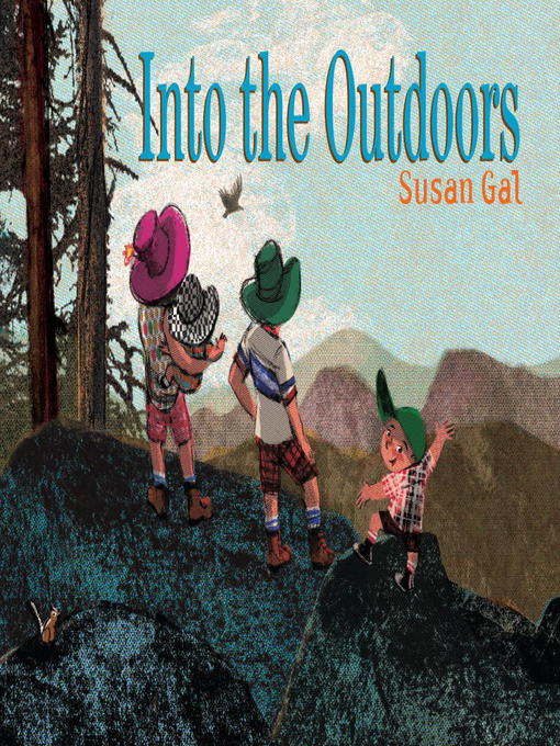 Title details for Into the Outdoors by Susan Gal - Available
