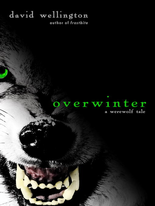 Title details for Overwinter by David Wellington - Available