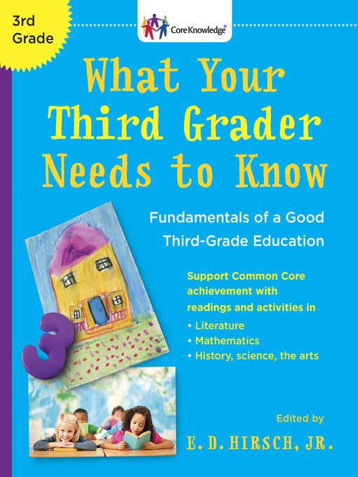 Title details for What Your Third Grader Needs to Know by E.D. Hirsch, Jr. - Available