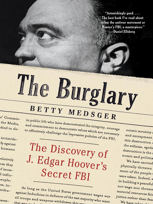 Title details for The Burglary by Betty Medsger - Available