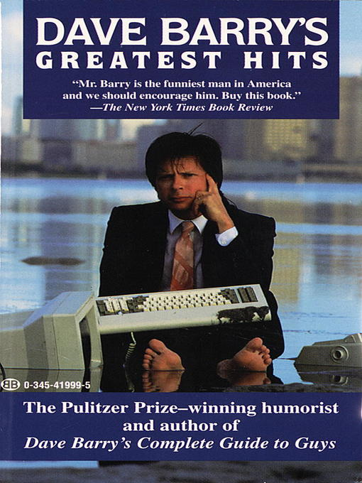 Title details for Dave Barry's Greatest Hits by Dave Barry - Available