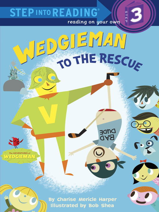 Title details for Wedgieman to the Rescue by Charise Mericle Harper - Available