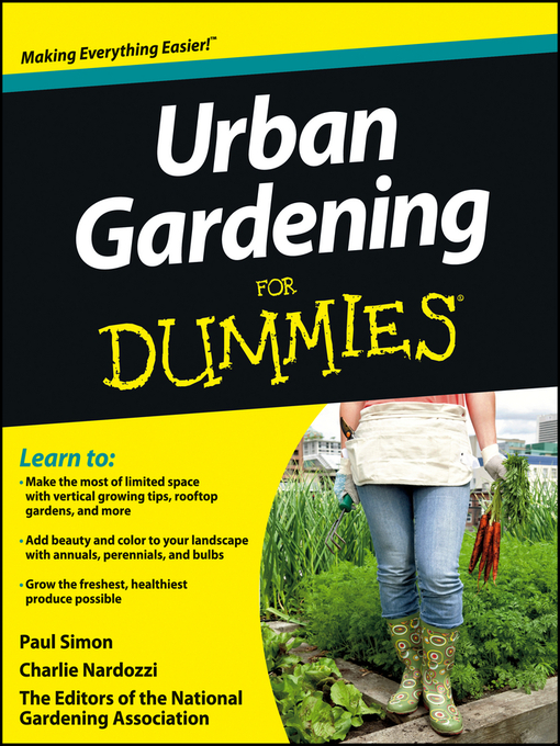 Title details for Urban Gardening For Dummies by The National Gardening Association - Available
